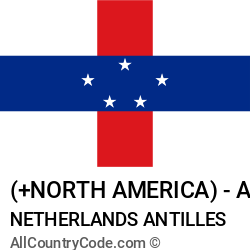 Netherlands Antilles Country and phone Codes : +North America, AN, ANT