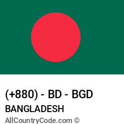 Bangladesh Country and phone Codes : +880, BD, BGD