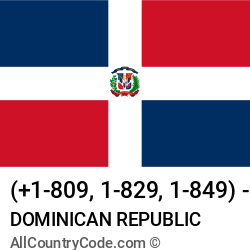Dominican Republic Country and phone Codes : +1-809, 1-829, 1-849, DO, DOM