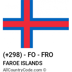 Faroe Islands Country and phone Codes : +298, FO, FRO