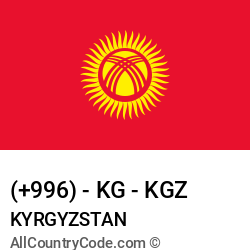 Kyrgyzstan Country and phone Codes : +996, KG, KGZ