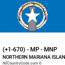 Northern Mariana Islands Country and phone Codes : +1-670, MP, MNP