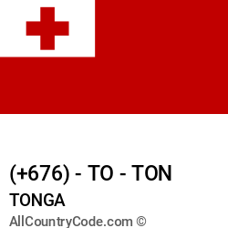 Tonga Country and phone Codes : +676, TO, TON