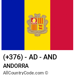 Andorra Country and phone Codes : +376, AD, AND