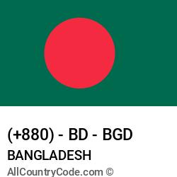 Bangladesh Country and phone Codes : +880, BD, BGD