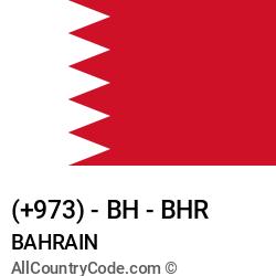 Bahrain Country and phone Codes : +973, BH, BHR
