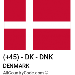 Denmark Country and phone Codes : +45, DK, DNK