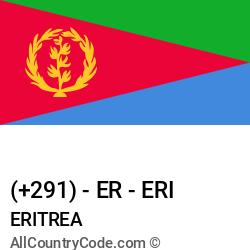Eritrea Country and phone Codes : +291, ER, ERI