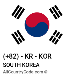 South Korea Country and phone Codes : +82, KR, KOR