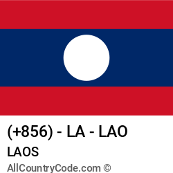 Laos Country and phone Codes : +856, LA, LAO