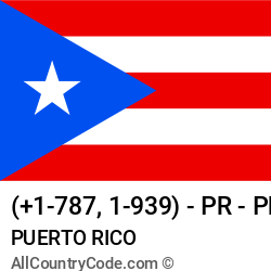 Puerto Rico Country and phone Codes : +1-787, 1-939, PR, PRI