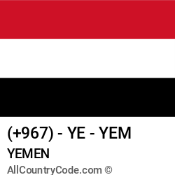 Yemen Country and phone Codes : +967, YE, YEM