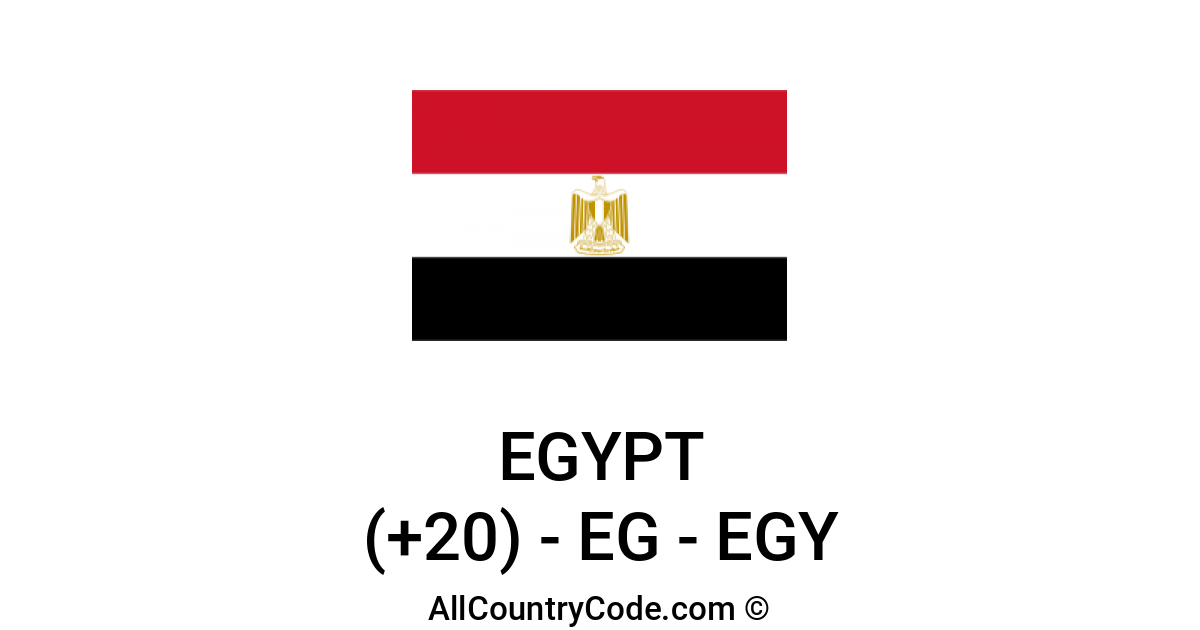 Egypt 20 Eg Country Code Egy All Country Code