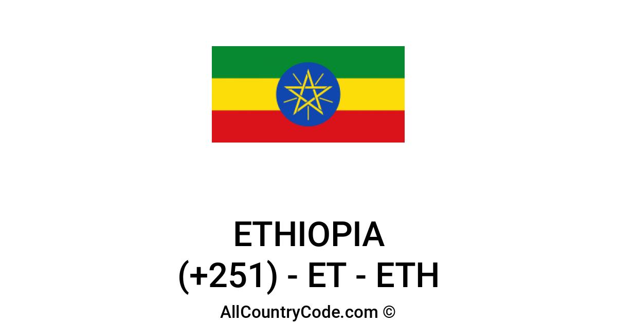 Ethiopia 251 Et Country Code Eth